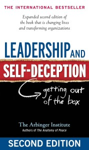 Leadership and Self-Deception The Arbinger Institute